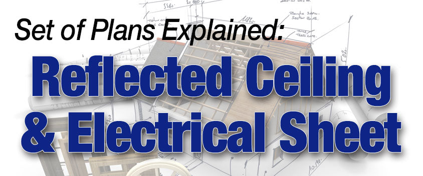 Reflected Ceiling & Electrical Plan