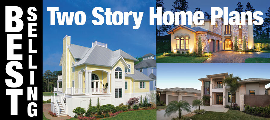 Best Selling Two Story Home Plans