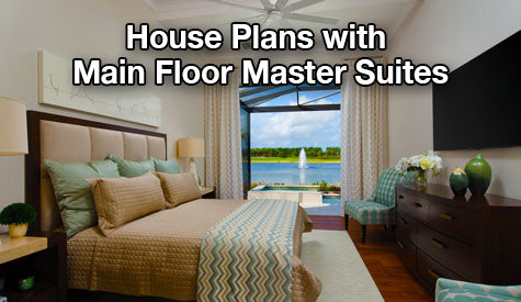 House plans with master suites on the main floor