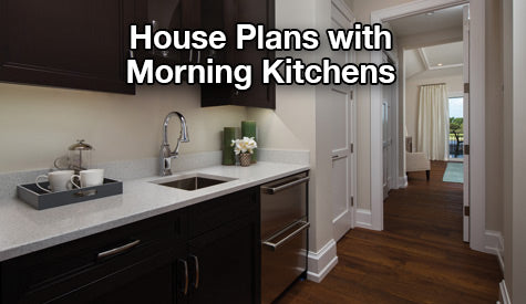 House Plans with Morning Kitchens