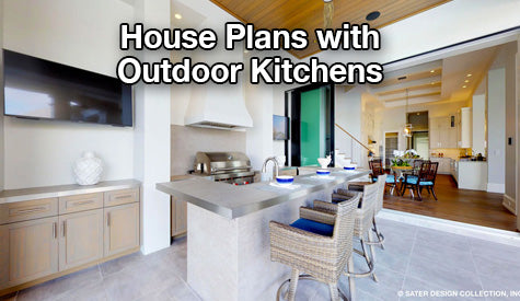 House Plans with outdoor kitchens