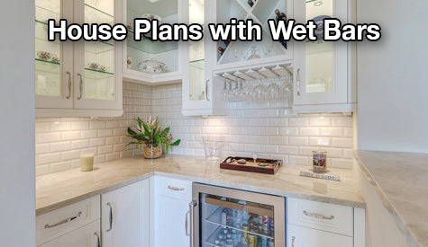 House plans with wet bars