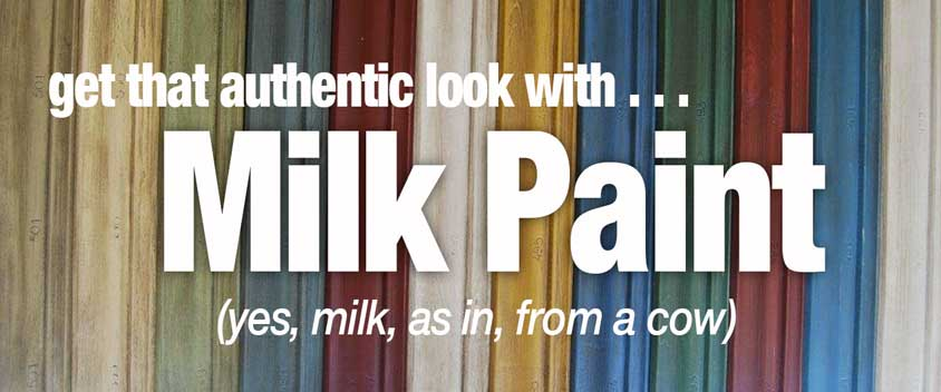 Milk Paint - Old is New Again