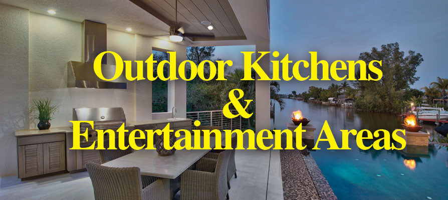 Outdoor Kitchens and Entertainment Areas