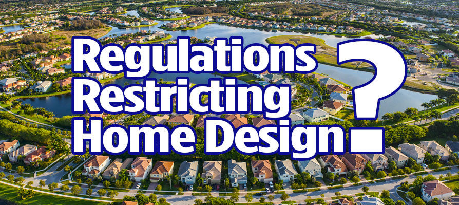 regulations restricting home design