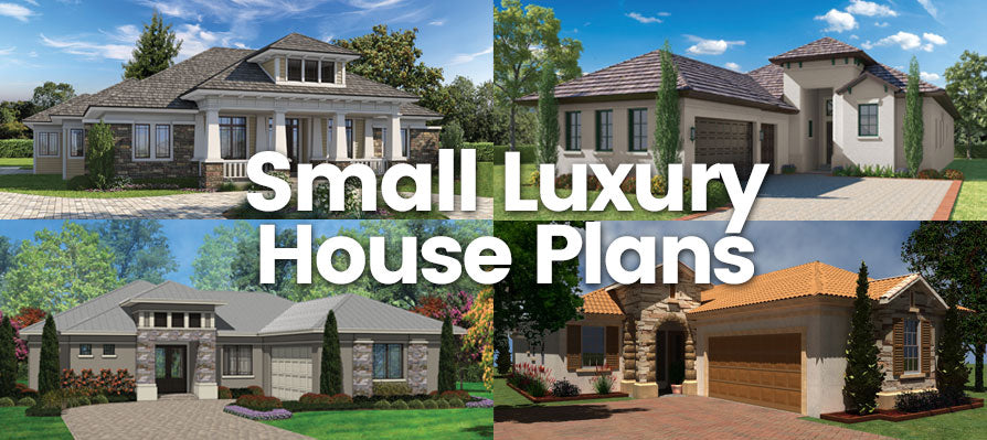 Small Luxury House Plans: An Over View