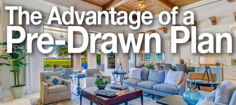 The Advantage of a Pre-Drawn House Plan