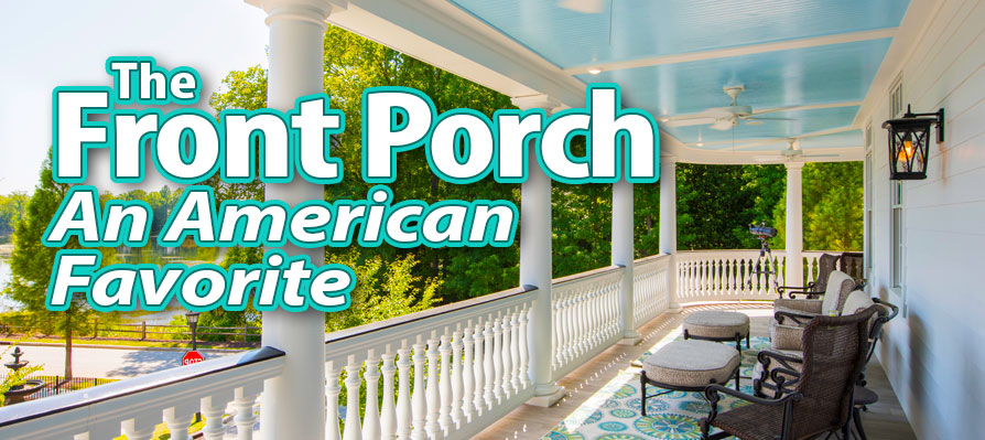 The front porch - an american favorite