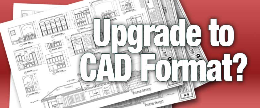 Upgrade to CAD Format? Blog