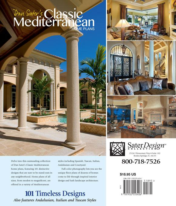 Classic Mediterranean Home Plans Dan Sater Sater Design