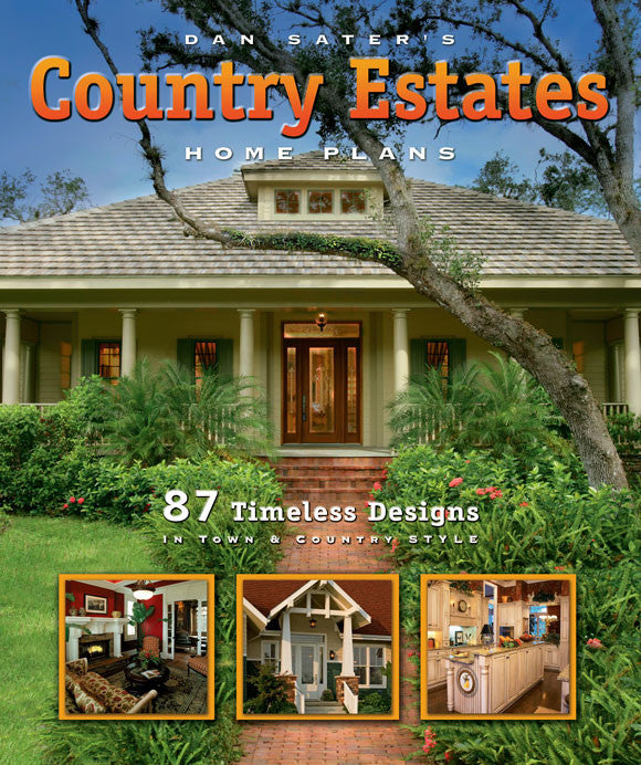 Country Estates Home Plans Book by Dan Sater, cover