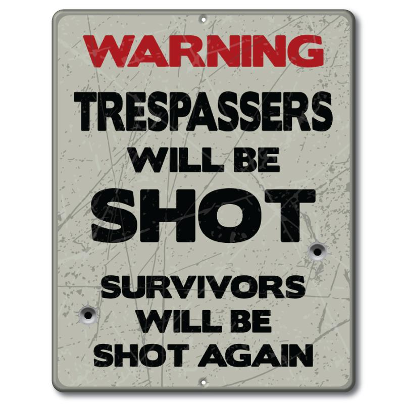 Trespassers Will Be Shot - Man Cave Sign