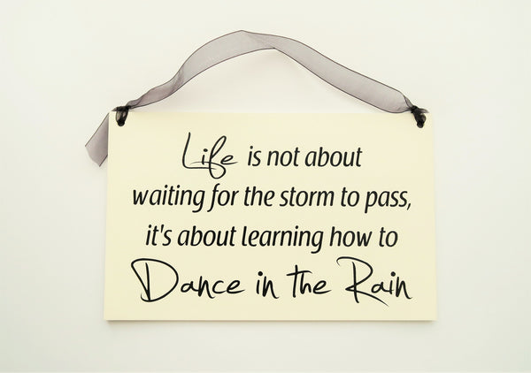 "FUNNY SIGNS: ""DANCE IN THE RAIN"""