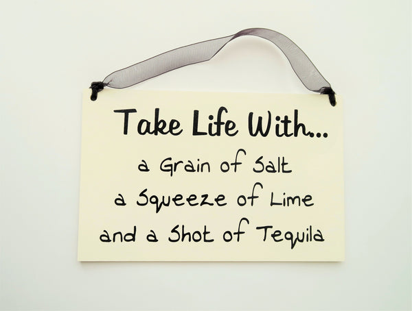 "FUNNY SIGNS: ""TAKE LIFE WITH..."""