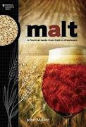 MALT - A PRACTICAL GUIDE FROM FIELD TO BREWHOUSE -  - BOOK - Rhone Brew Company