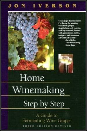 HOME WINEMAKING STEP BY STEP -  - BOOK - Rhone Brew Company