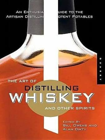 ART OF DISTILLING WHISKY AND OTHER SPIRITS -  - BOOK - Rhone Brew Company