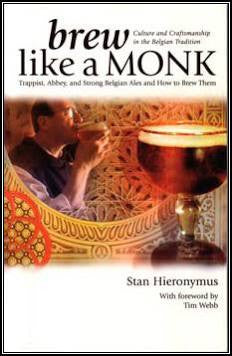 BREW LIKE A MONK:  CULTURE AND CRAFTSMANSHIP -  - BOOK - Rhone Brew Company