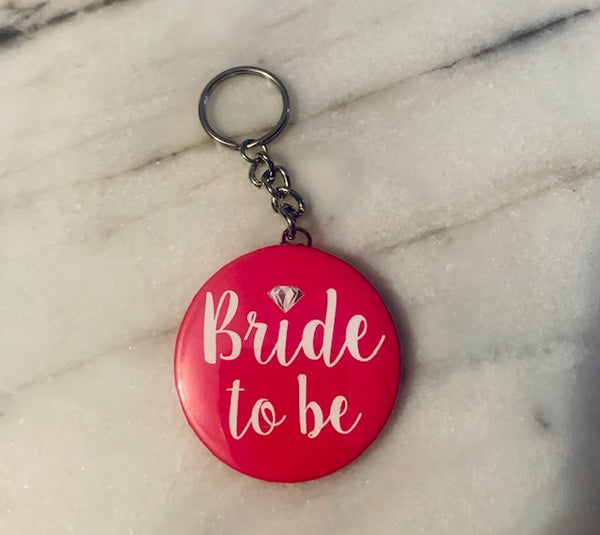 Buttons & Keychains ~ Bride To Be