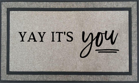 Door Mat - Yay It's You