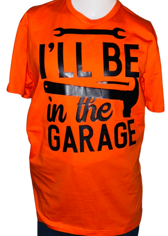 Hobby Tee ~ I'll Be In The Garage