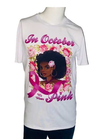Breast Cancer Awareness ~ In October We Wear Pink  Unisex Tee