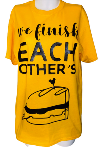 Couples Tees ~ We Finish Each Others Sandwiches