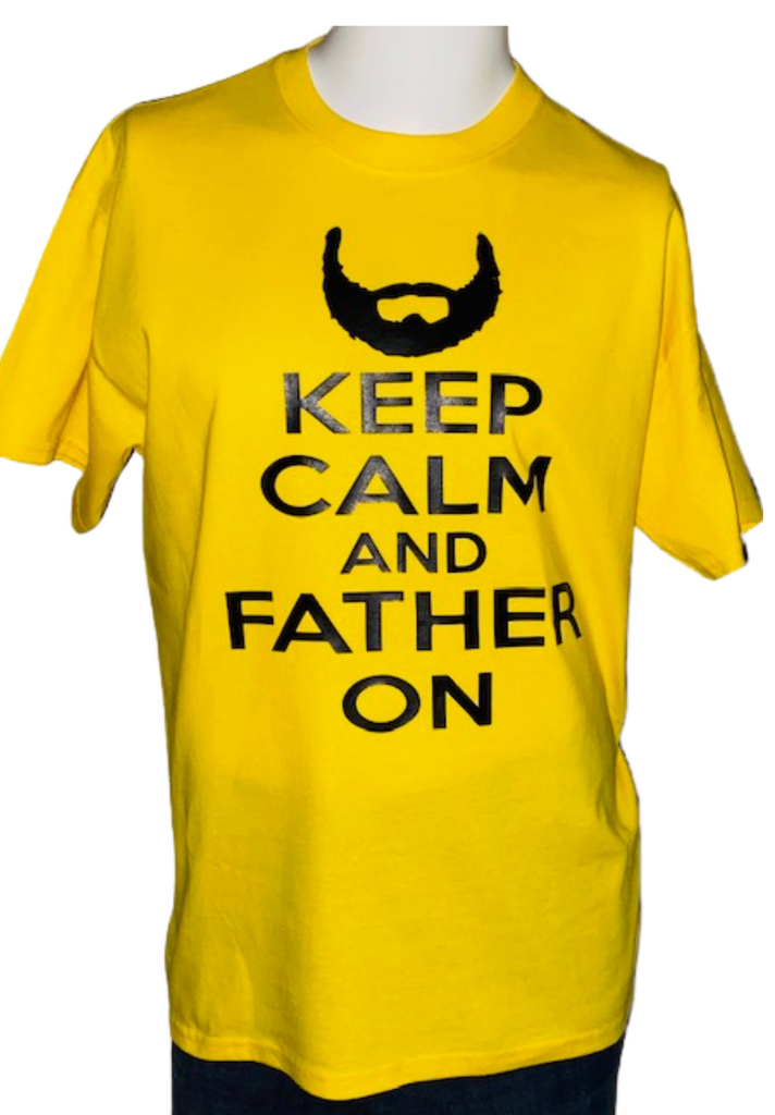 Last Dance T Shirt Collection ~ Keep Calm & Father On