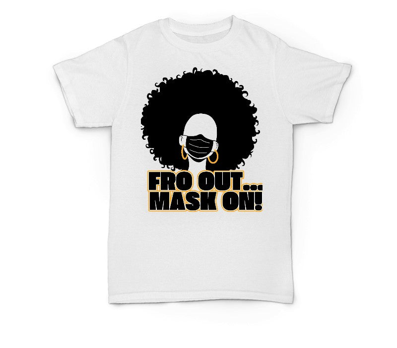 Essential Tees ~ Fro Out Mask On