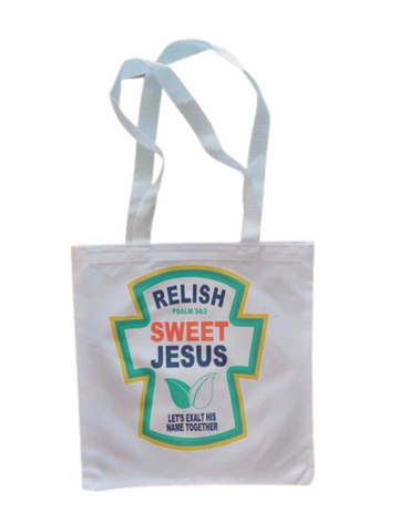 Tote Bag ~ Relish Sweet Jesus