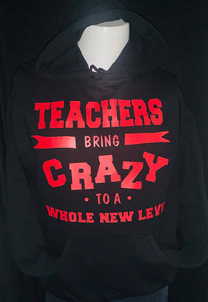 Teacher Appreciation ~ Teachers Bring The Crazy