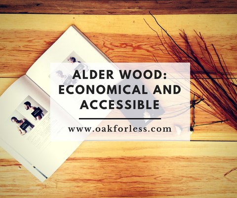 Alder Wood: Economical and Accessible