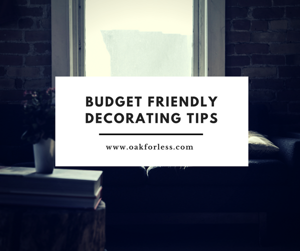 Budget Friendly Decorating Tips