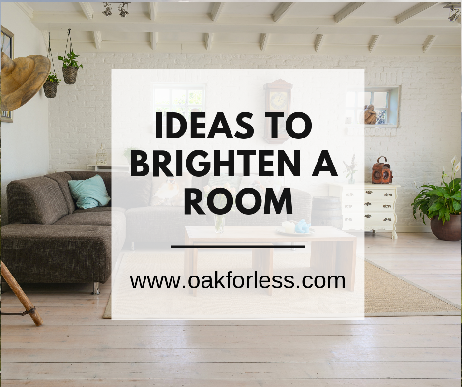 Ideas to Brighten a Room