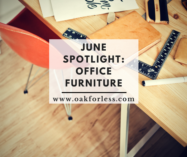 June Spotlight: Office Furniture