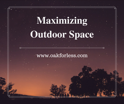 Maximizing Outdoor Space