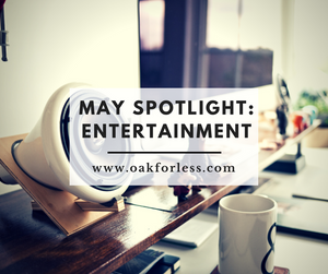 May Spotlight: Entertainment