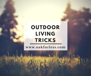 Outdoor Living Tricks