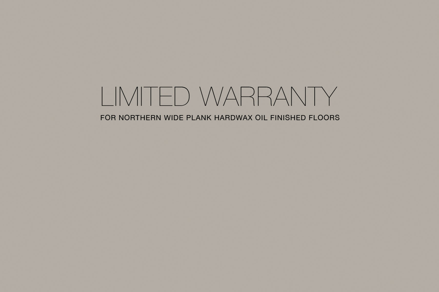 Northern Wide Plank Warranty