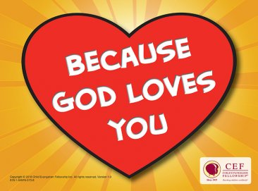 Because God loves you!