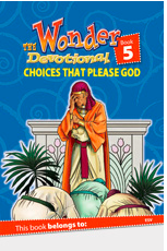 "Book 5: ""Choices that Please God"""