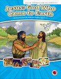 Jesus: God Who Came to Earth