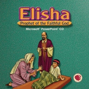 Elisha: Prophet of the Faithful One Power Point