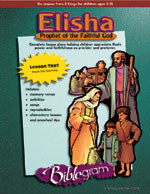 Elisha: Prophet of the Faithful One