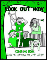 Look Out Now Coloring Book