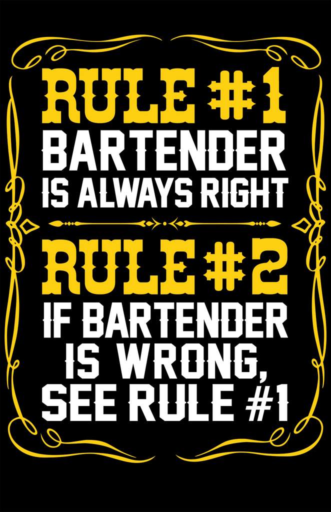 Bartender Is Always Right Tshirt