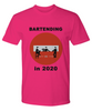 Bartending in 2020 - Do Not Enter - Premium Tshirt