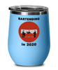 Bartending in 2020 - Do Not Enter - Wine Tumbler