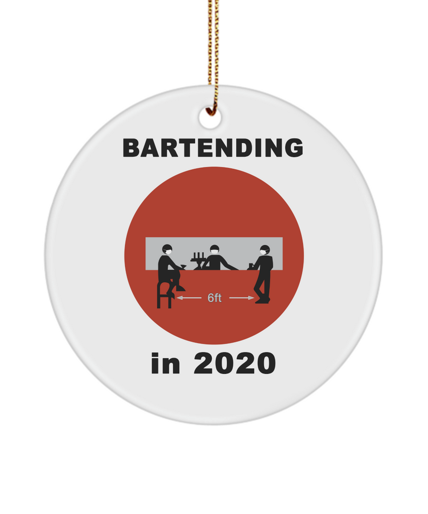 Bartending in 2020 - Do Not Enter - Christmas Ornament