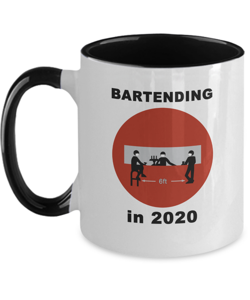 Bartending in 2020 - Do Not Enter - 2 Tone Mug - Black